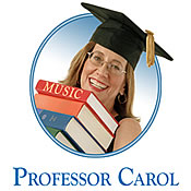 Professor Carol is your guide to music, arts, and culture